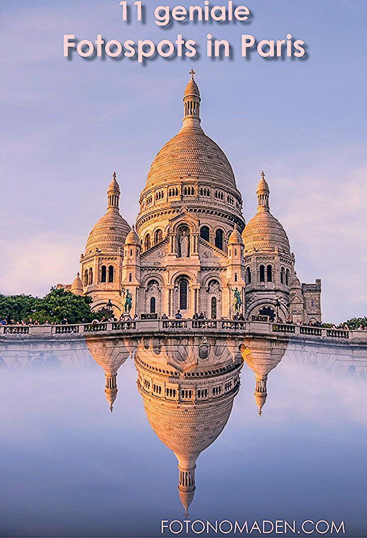 Photo of Paris Fotospots auf einen Blick   FOTONOMADEN.COM
