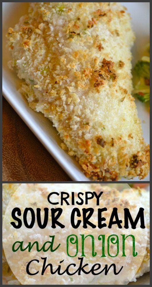 Crispy Sour Cream And Onion Chicken Sour Cream And Onion Sour Cream Recipes Sour Cream Chicken