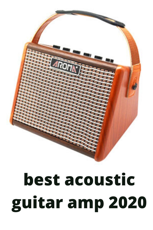 Best Acoustic Guitar Amp 2020 Acoustic Guitar Amp Best Acoustic Guitar Guitar Amp