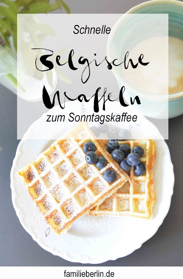 Zum Sonntagskaffee: Schnelle Belgische Waffeln | https://familieberlin.de #chocolatecoveredcoffeebeans