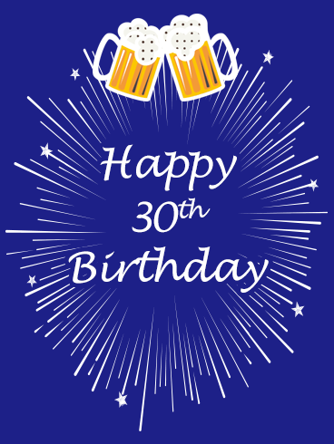Beer Happy 30th Birthday Card Raise A Glass For Being 30 Years Old