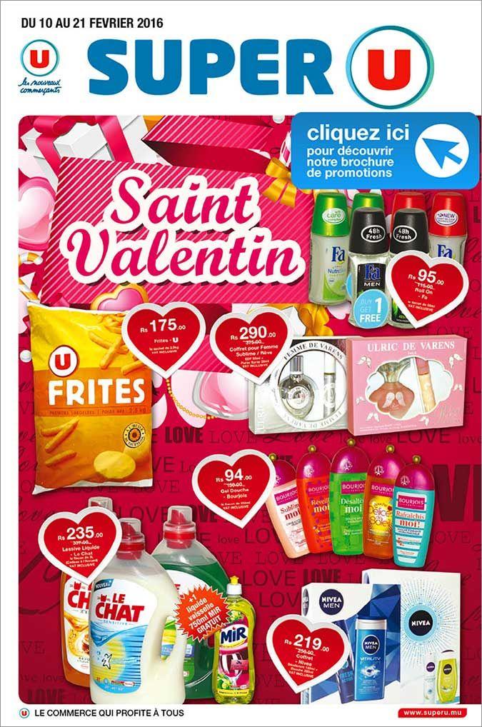 Super U Ebrochure Promo St Valentin Jusqu Au 21 Fevrier Brochure Fevrier St Valentin