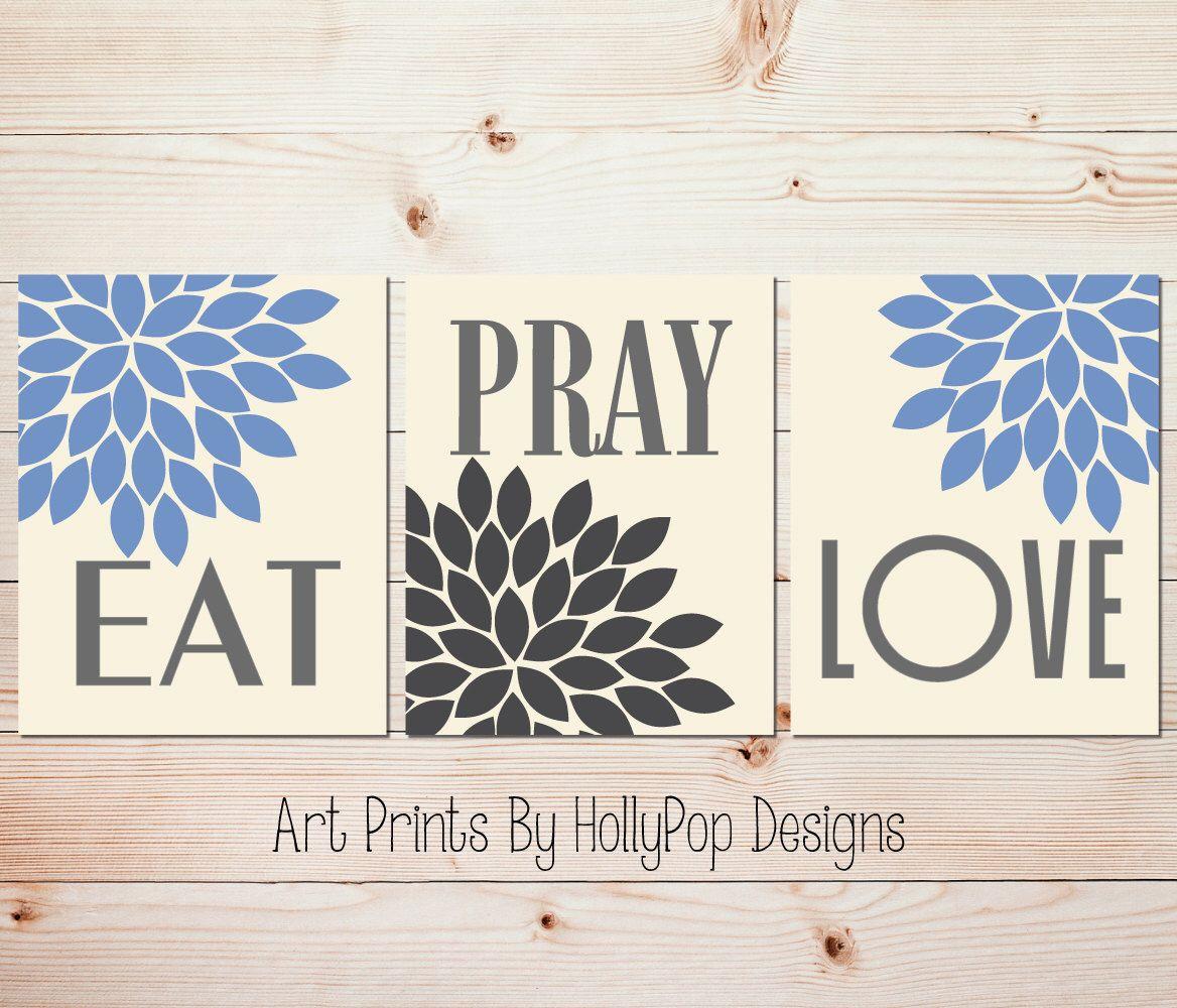 Kitchen wall decor eat pray love art prints blue gray kitchen wall
