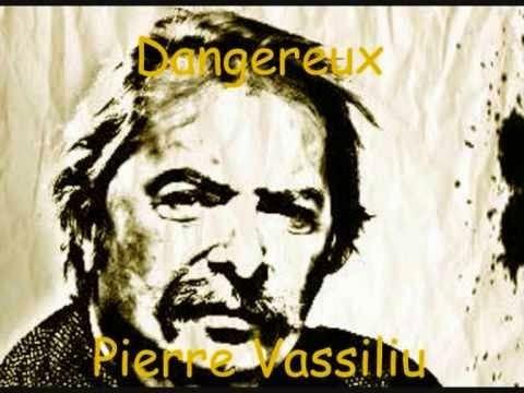 That was yesterday: Dangereux Vassiliu