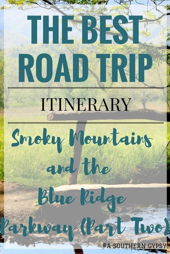 Road Trip from the Smoky Mountains up the Blue Ridge Parkway | Part Two
