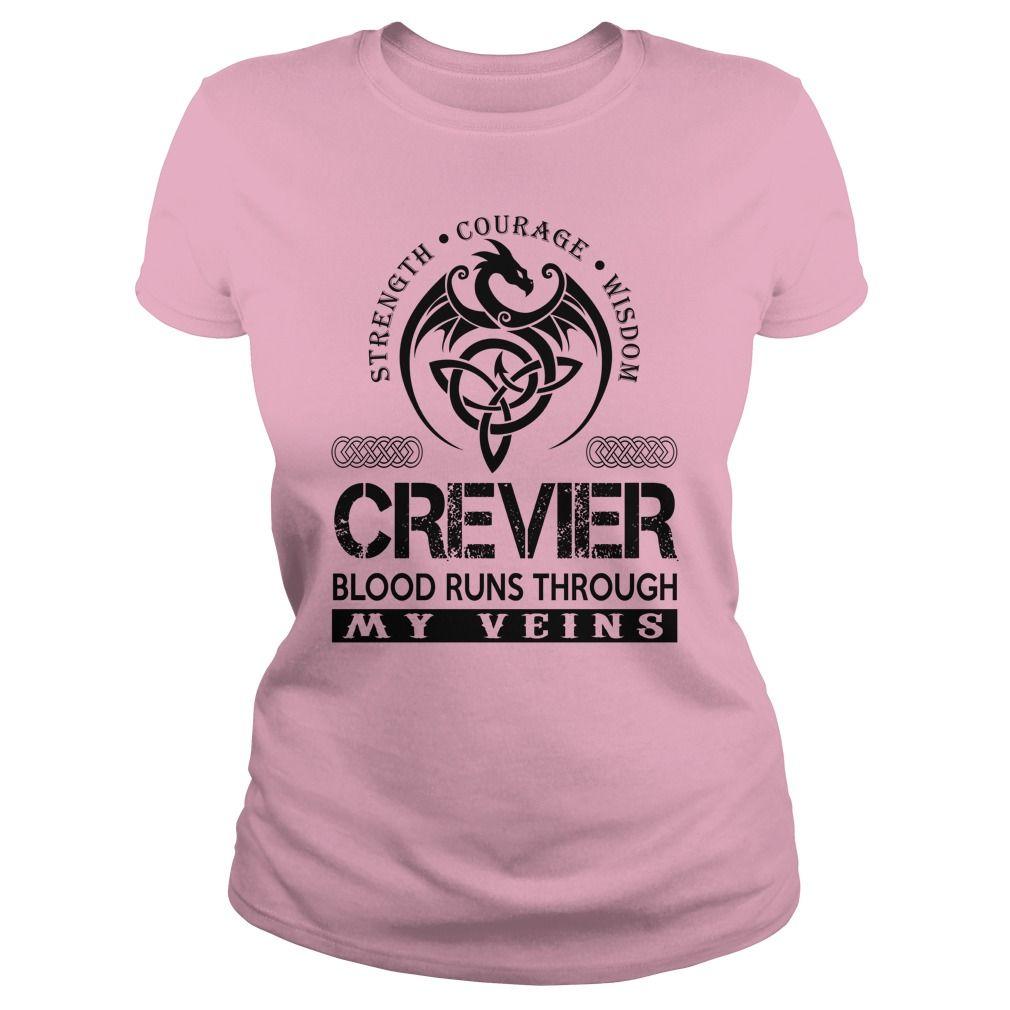 CREVIER Shirts - CREVIER Blood Runs Through My Veins Name Shirts ...