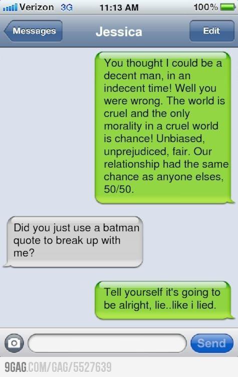 15 Best Ways To Break Up | batman | Break up texts, Funny
