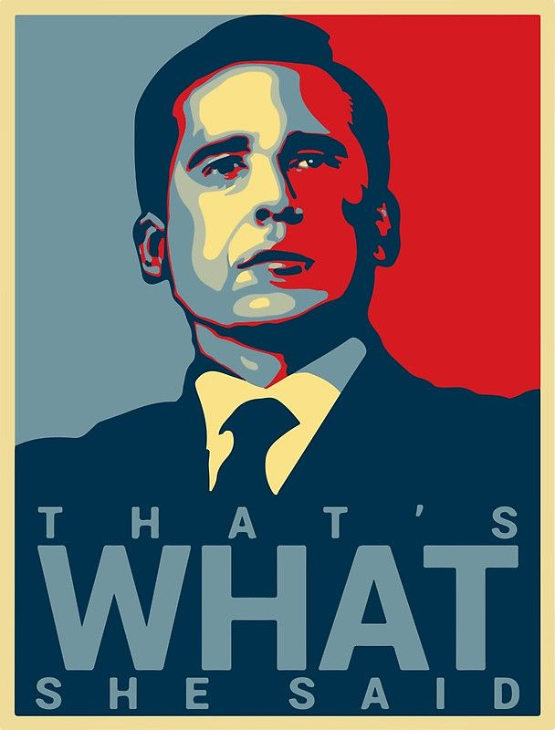 That S What She Said Michael Scott The Office Us Poster