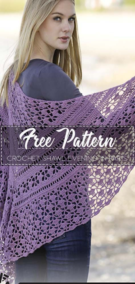 Crochet Shawl Evening in Paris – Free Pattern #crochetshawlfree