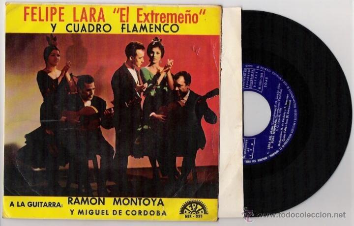 FELIPE LARA -EL EXTREMEÑO Y CUADRO FLAMENCO-SURGIO Y 3 MAS EP.MUY RARO