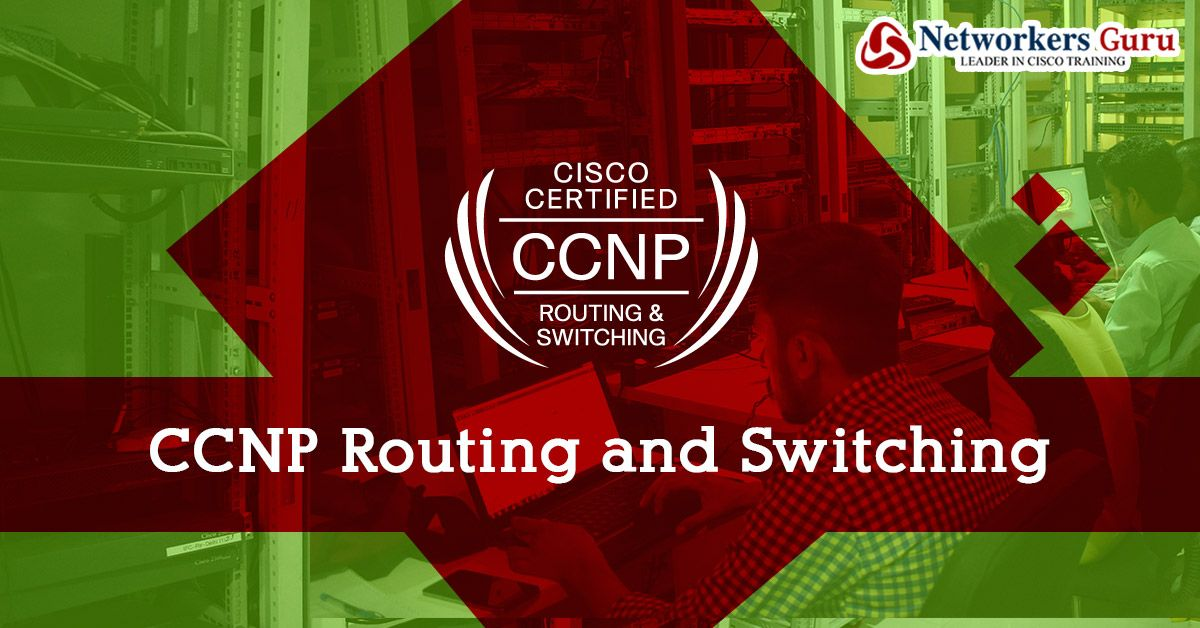 Cisco Certified Network Professional Ccnp Routing And Switching