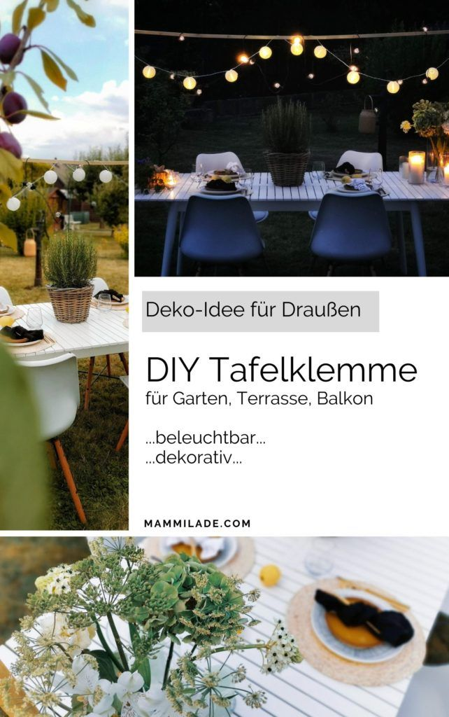DIY Tafelklemme für den Gartentisch - beleuchtbar und dekorativ | mammilade.com