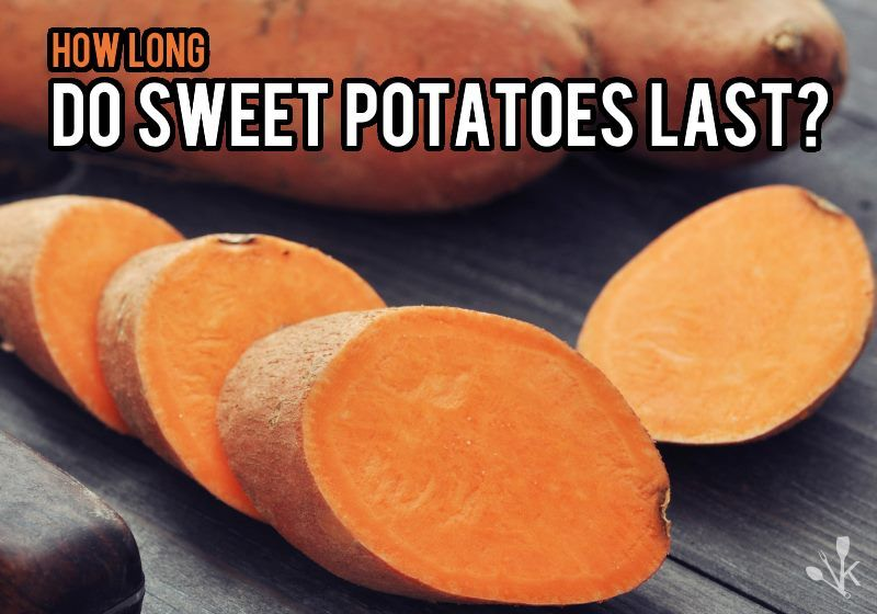 How Long Do Sweet Potatoes Last Kitchensanity Sweet Potato Snacks Sweet Potato Canning Sweet Potatoes