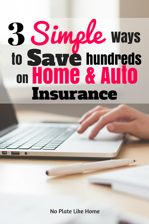 Three Easy Ways To Save Hundreds On Home And Auto Insurance With