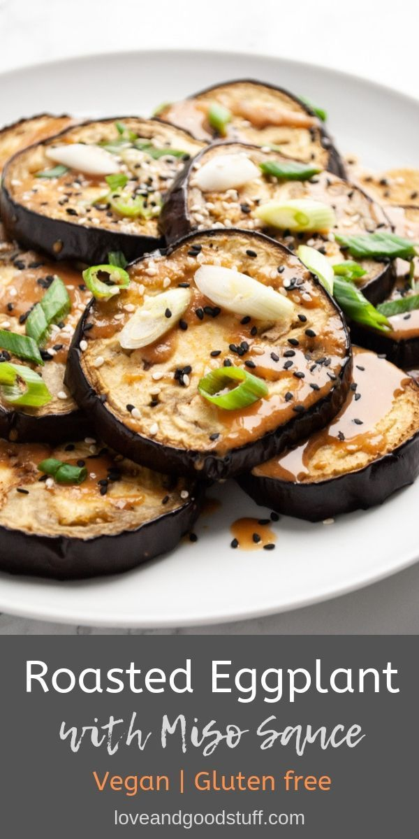 Miso Eggplant Recipe Gluten Free Sides Dishes Recipes Vegan Side Dishes