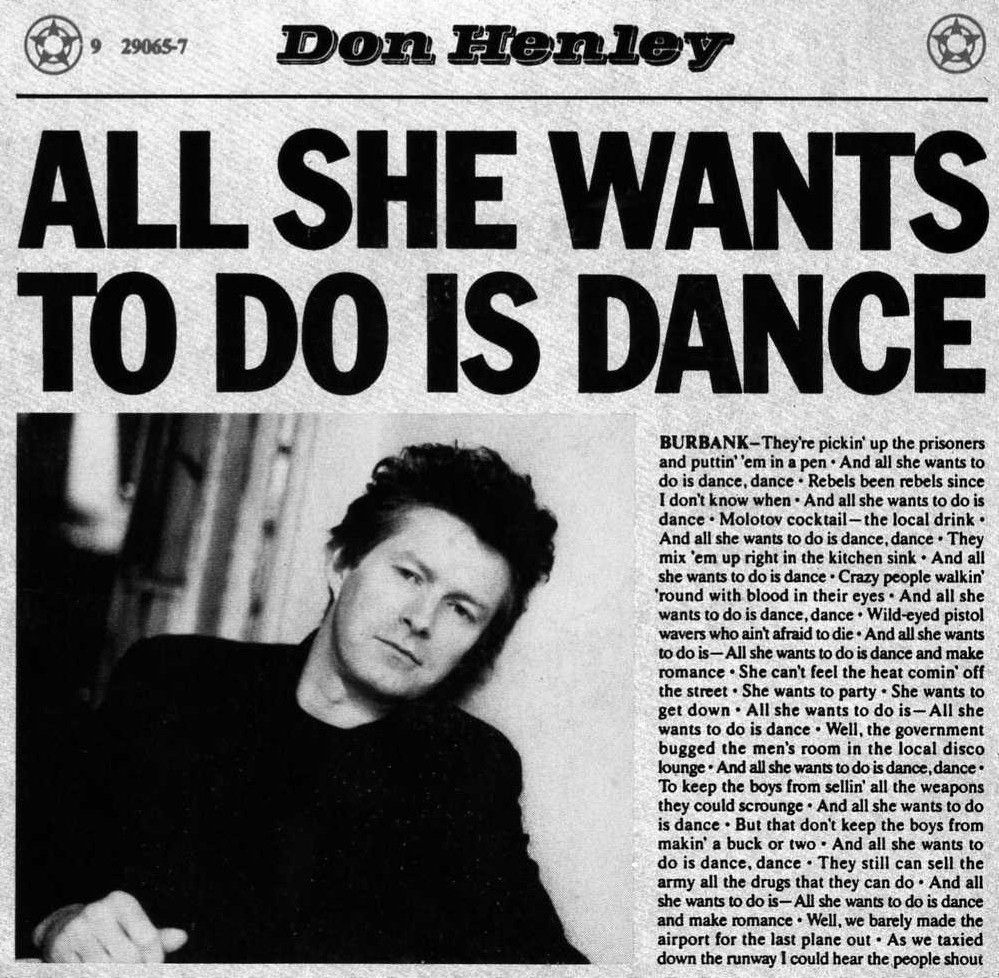 Don Henley All She Wants To Do Is Dance Music Music