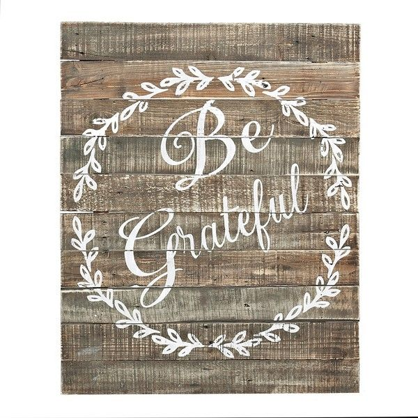Use our rustic weathered wood be grateful wall plaque as a friendly reminder to count your blessings youll love its effortless farmhouse flair
