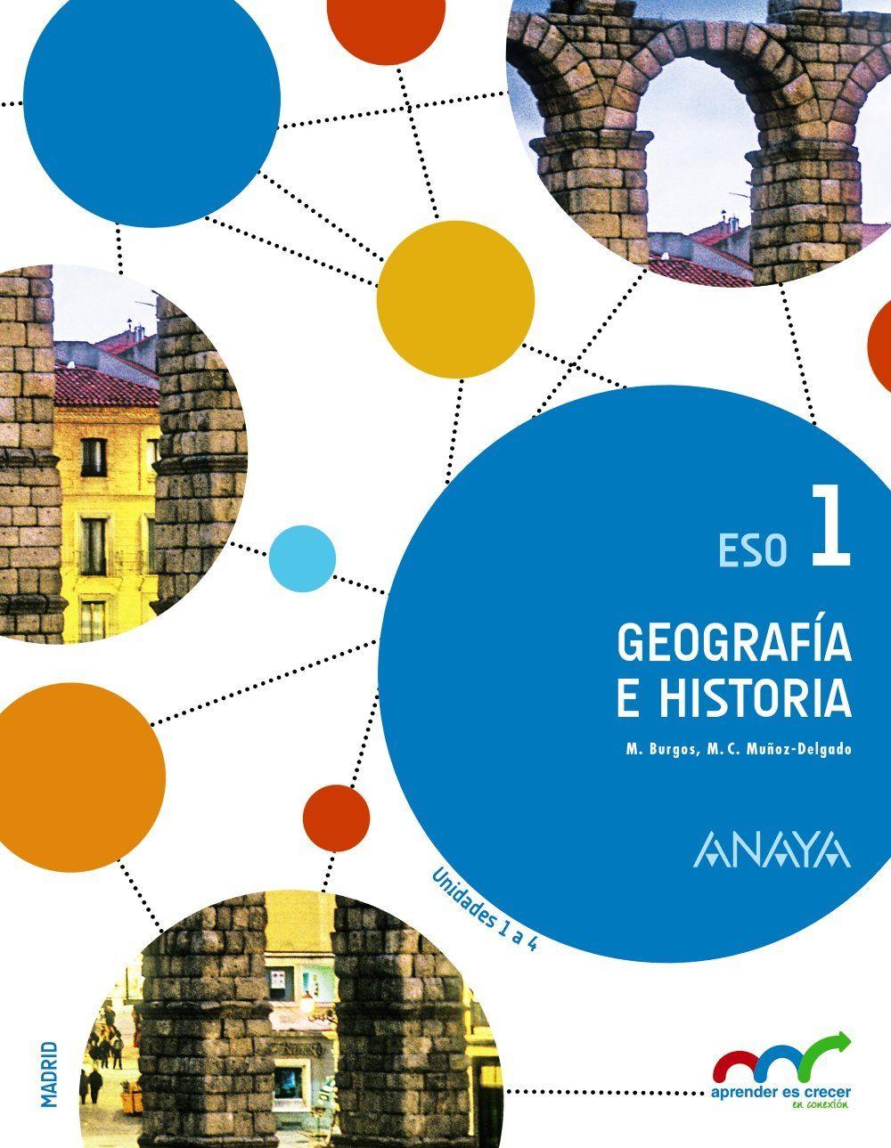 Geografía E Historia 1º Eso Aprender Es Crecer En Conexión Geografia E Historia Geografía Historia