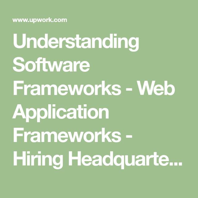 Understanding Software Frameworks Web Application