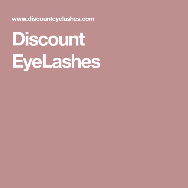 Discount Eyelashes Lashboard Pinterest Eyelash Extension