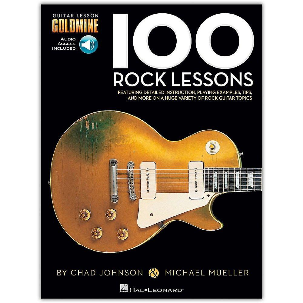 Hal Leonard 100 Rock Lessons Guitar Lesson Goldmine Series Book Online Audio Online Guitar Lessons Guitar Guitar Lessons