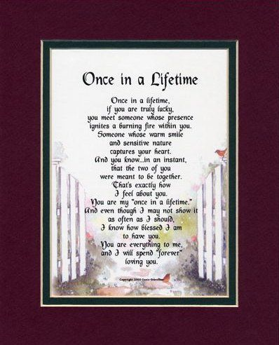 once in a lifetime a mothers day gift for a wife or girlfriend touching 8x10 poem double matted in burgundydark green and enhanced with watercolor