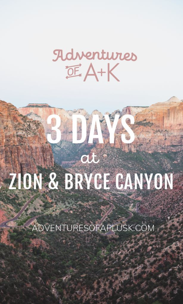 3 Days at Zion and Bryce Canyon National Parks Itinerary