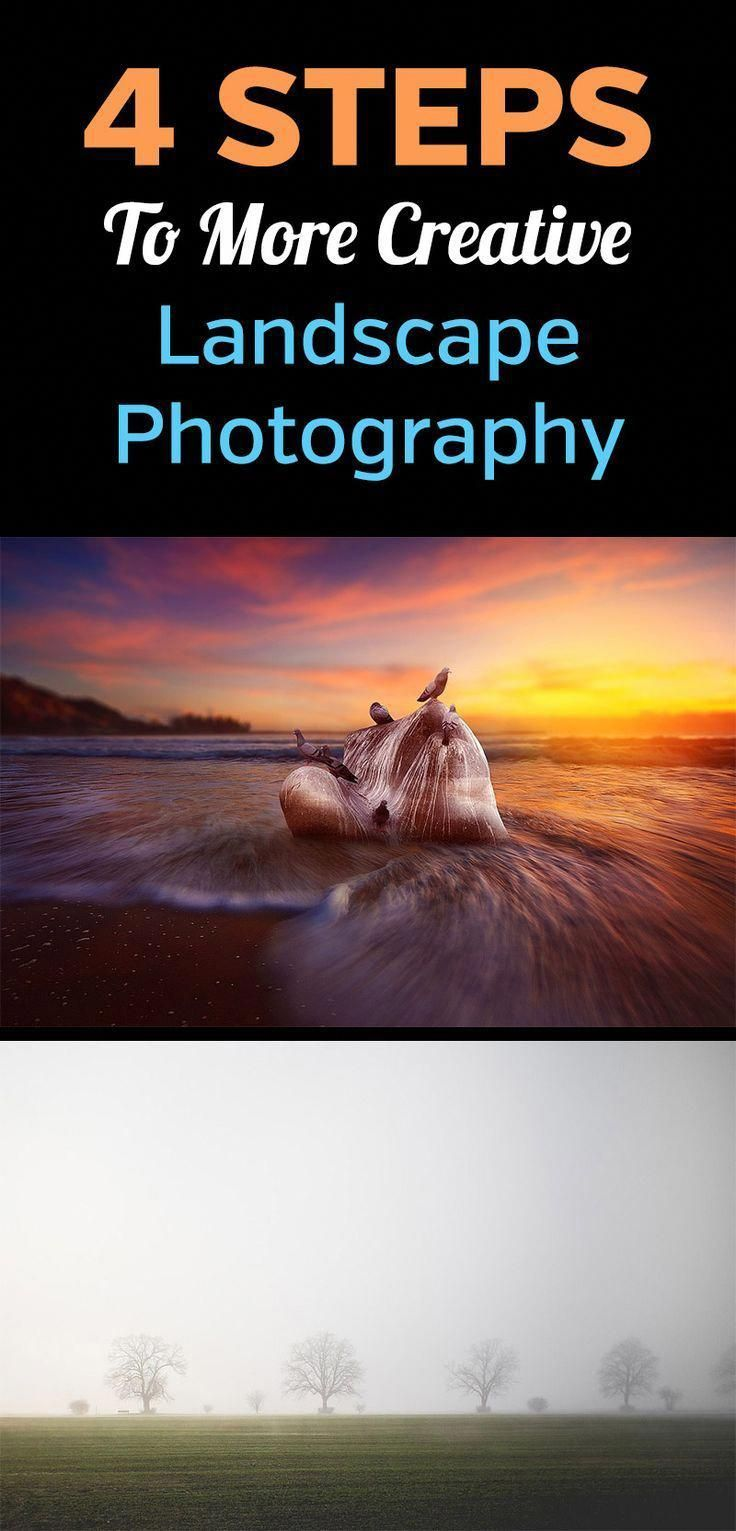 4 Steps To More Creative Landscape Photography. How to take better, more original, and more unique nature photos. Tips include changing your settings, changing the time of day or season that you shoot, changing your perspective or angle, and using image manipulation or intense editing in Photoshop. #photographytips #landscapephotography #naturephotography #naturephotographyideas
