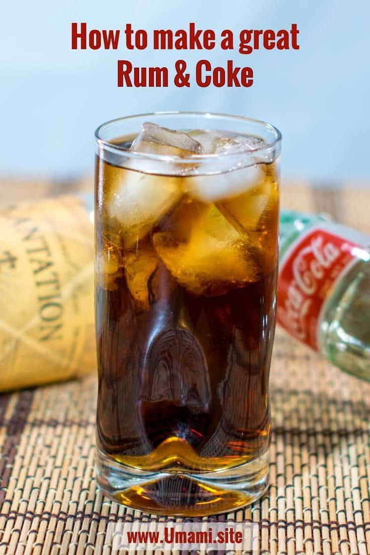 How to make a great rum and coke recipe rum drinks