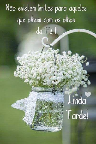 Boa Tarde Evangélico Pinterest Frases Boas Y Bom Dia