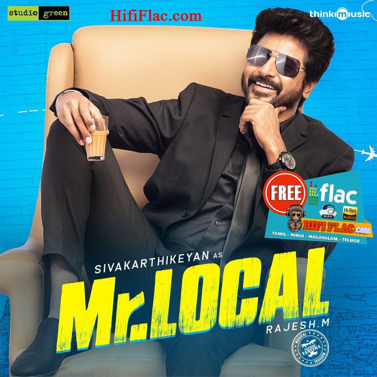 Mr Local 2019 Tamil Digitalrip Flac Itunes Songs Album