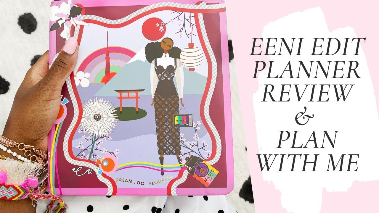 EENI EDIT PLANNER REVIEW & PLAN WITH ME  (Black owned business)  #blackowned - YouTube