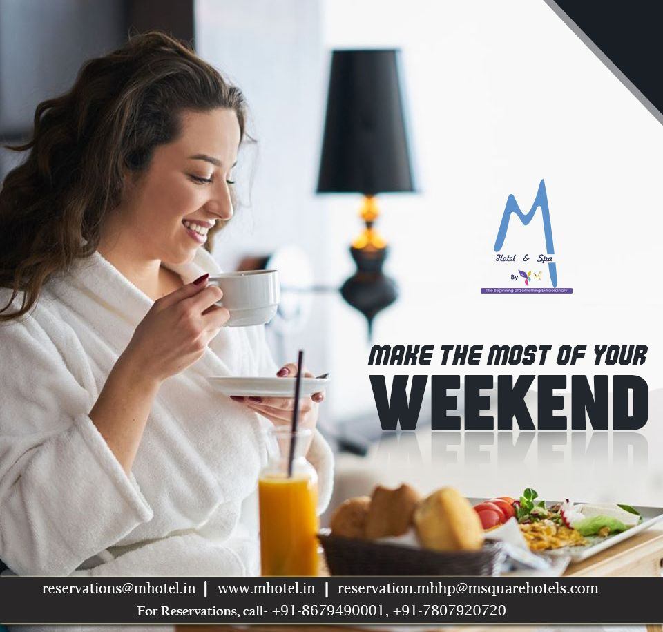 Make the Most of Your Weekend The calls for an ultimate Come over and enjoy classic ambience, as yo