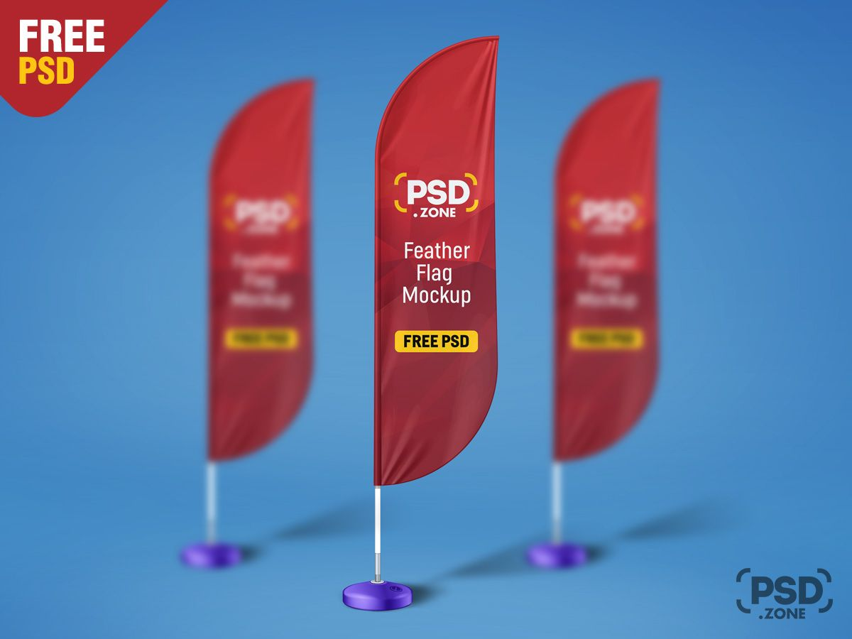 This Is A Feather Flag Mockup Free Psd Which You Can Use For Showcasing Your Outdoor Promotional Campaign On Even Mockup Free Psd Free Mockup Psd Template Free