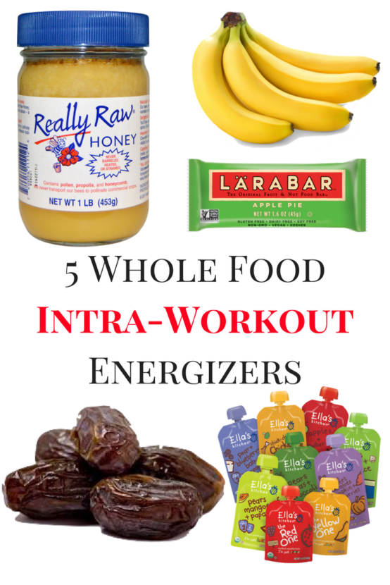 5 Whole Food Intra Workout Energizers Food Whole Food Recipes Workout Food