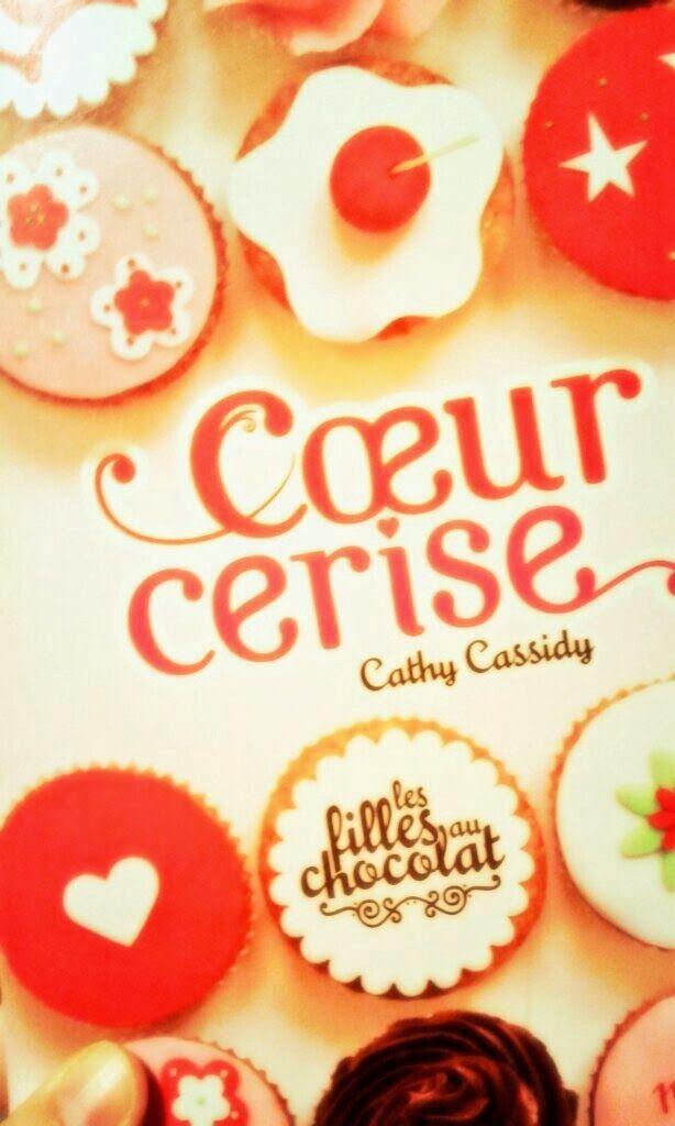 Le temps presse: [ Coeur Cerise, #1 Les filles au chocolat de Cathy...