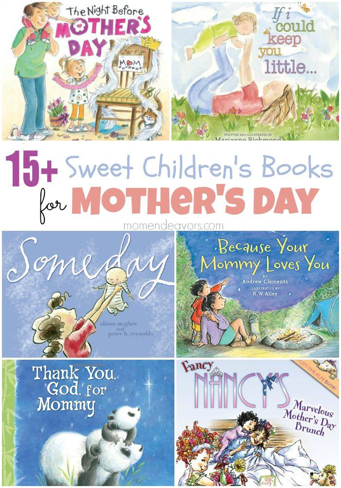 15 Sweet Mother S Day Books Mothers Day Book Mother S Day Theme Mother S Day Story