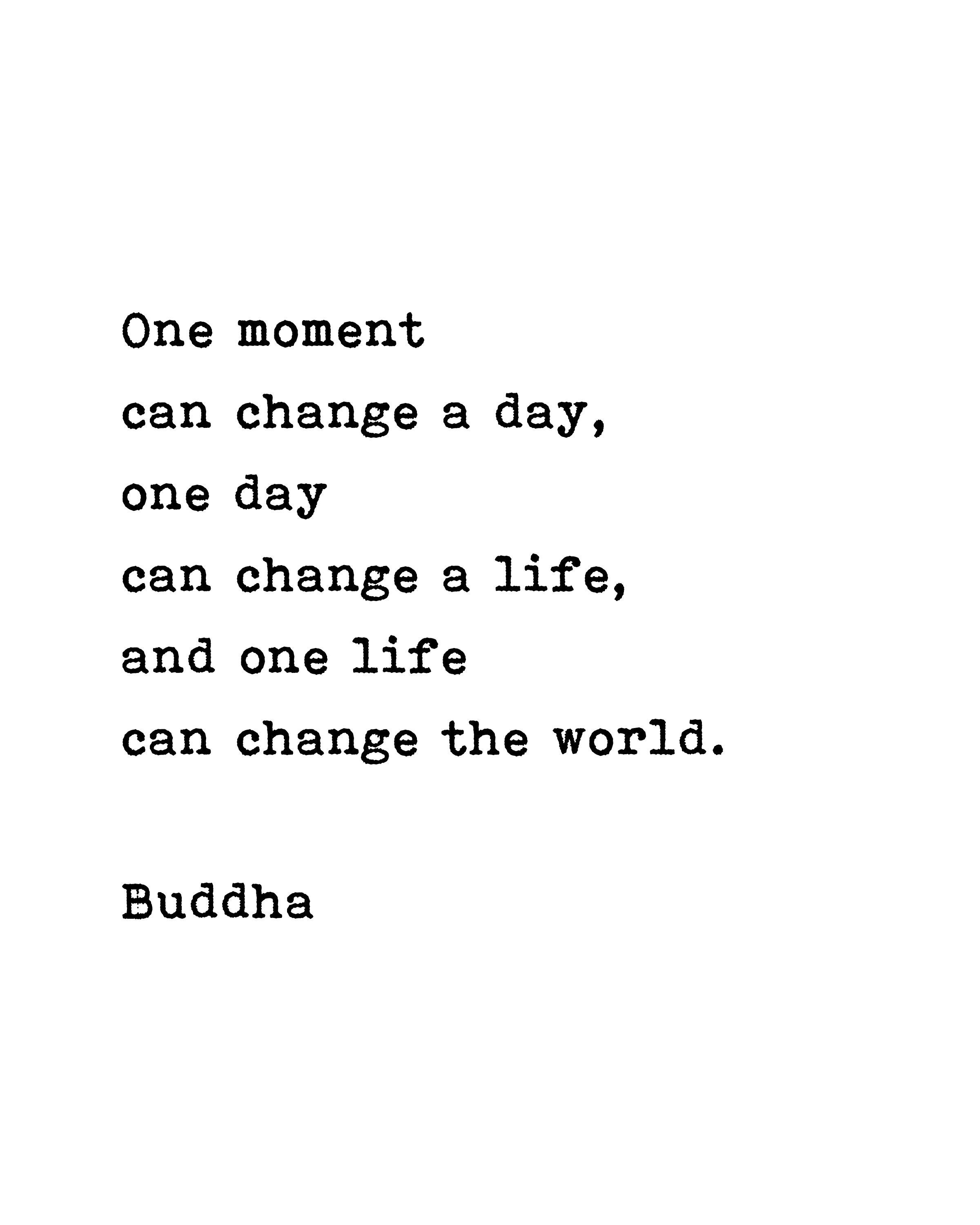 Printable Buddha Quote  One Moment Life Inspiration  Wall Art