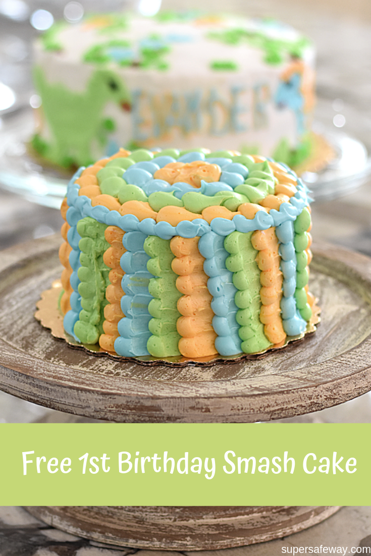 Tremendous Babys First Birthday Smash Cake Free From Safeway Bakery With Personalised Birthday Cards Bromeletsinfo