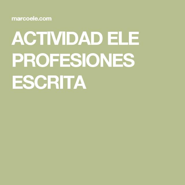 ACTIVIDAD ELE PROFESIONES ESCRITA