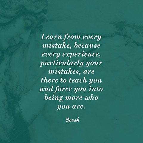 Quote About Mistakes Life Experience Quotes Inspirational Quotes