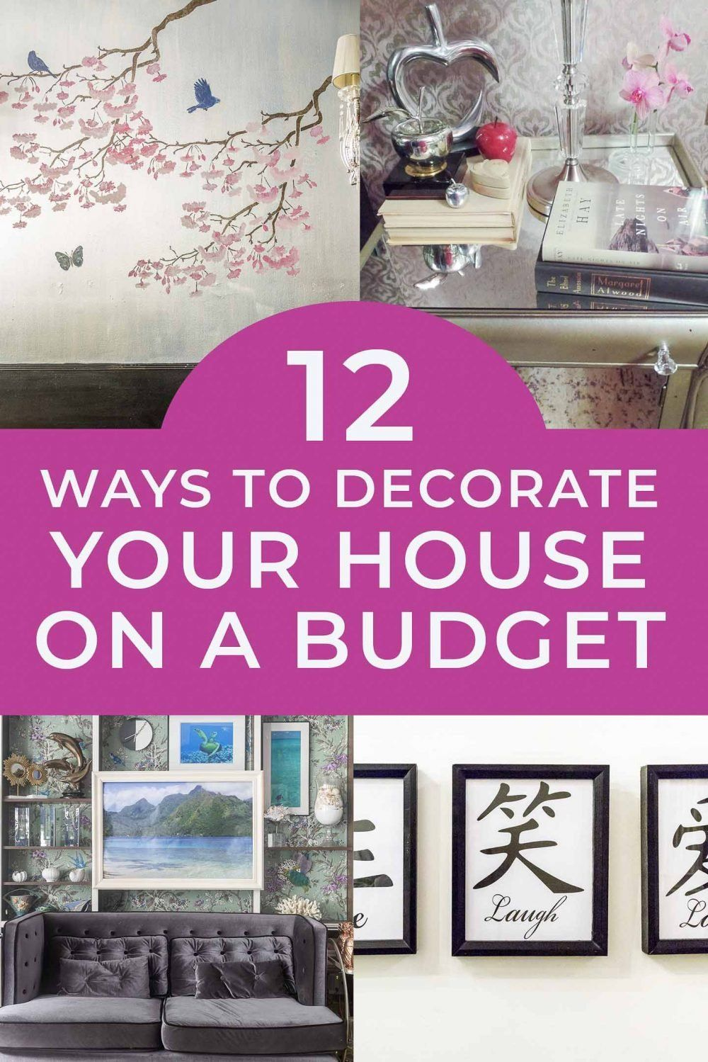 12 Ways To Decorate Your Home On A Budget House Decorating Themes Decorating Your Home Interior Decorating Tips