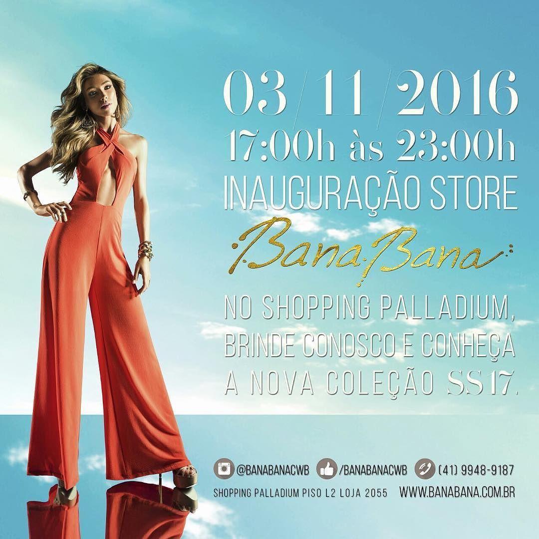 E nessa quinta-feira a @banabanaoficial abre a sua primeira loja própria no Brasil mais especificamente aqui em Curitiba no @shoppingpalladium  Eu estarei lá conferindo tuuuudo de partido. Espero vocês!!