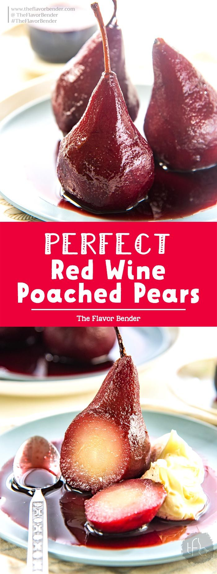 Red Wine Poached Pears A Simple And Easy Recipe That Is Absolutely Elegant Get Tips To Perfect This Sw Wine Poached Pears Pear Dessert Poached Pears Dessert