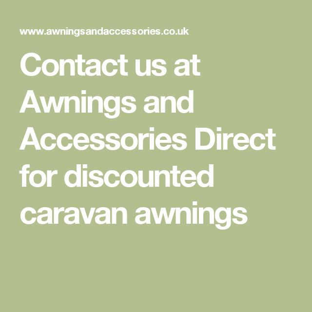 Contact us at Awnings and Accessories Direct for ...