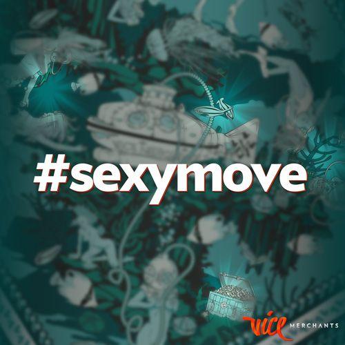 Sexymove Find Us On Instagram Vicemerchants