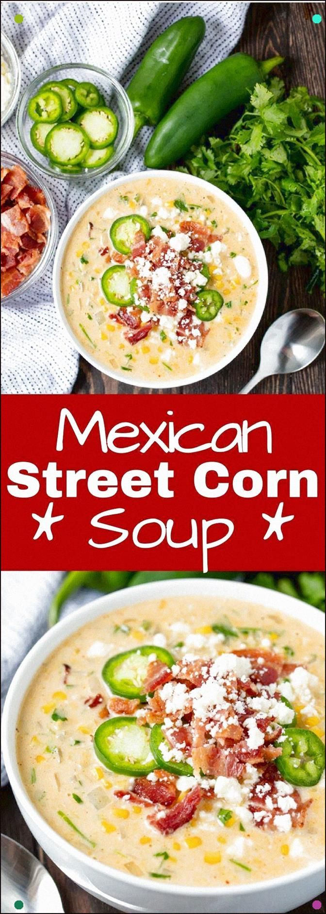 This Mexican Street Corn Soup Has All The Flavors You Love From Mexican Street Corn All Bundled Up Into One Comfort Food Soup That Is To Die For #Thestayathomechef #Mexicanstreetcornsoup #Souprecipe #Comfortfood #Fallrecipes #mexicanstreetcorn