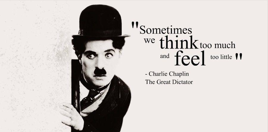 Dictator Charlie Chaplin Quotes Quotesgram Charlie Chaplin Charlie Chaplin Quotes Classic Film Quotes