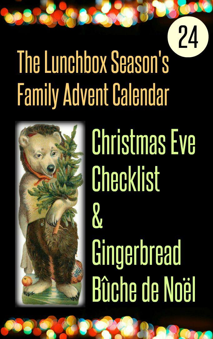 Family Advent Calendar Day 24 Christmas Eve Checklist and Gingerbread Buche de Noel
