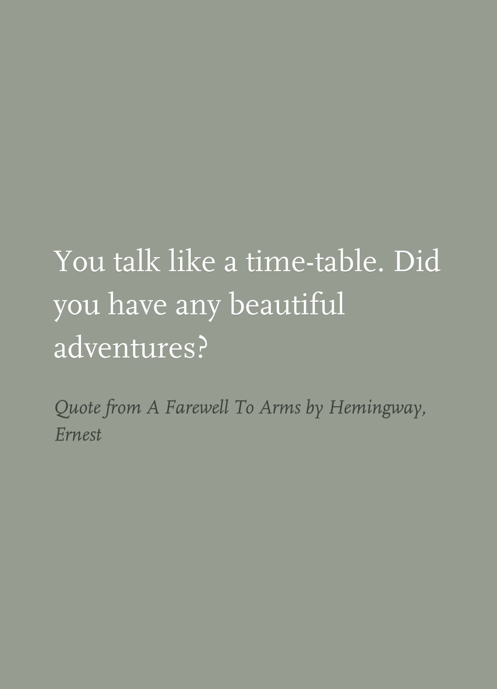 Quote from A Farewell To Arms by Hemingway, Ernest | Books ...